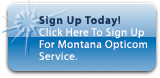 New Customers Click Here To Sign Up For Montana Opticom Service.